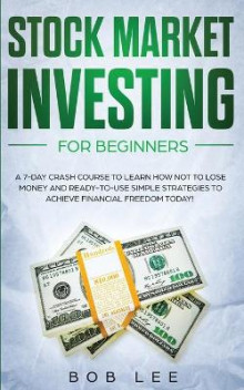 Stock Market Investing for Beginners av Bob Lee (Heftet)