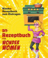 Omslag - DIY-Rezeptbuch fur Wonder Women