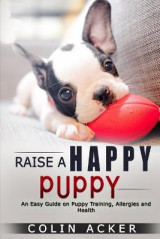 Omslag - Raise a Happy Puppy!