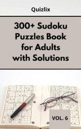 Omslag - 300+ Sudoku Puzzles Book for Adults with Solutions VOL 6