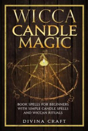 Wicca Candle Magic av Divina Craft (Heftet)