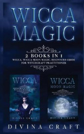 Wicca Magic av Divina Craft (Innbundet)