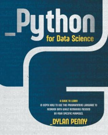 Python for Data Science av Dylan Penny (Heftet)
