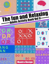 The Fun and relaxing Adult Activity Book vol 2 av Mantra Design (Heftet)