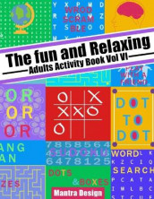 The Fun and relaxing Adult Activity Book vol 4 av Mantra Design (Heftet)