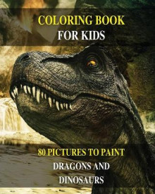 Coloring Book for Kids - Do You Want Draw Prehistoric Animals? Learn to Paint Dragons and Dinosaurs ! (Paperback Version - English Edition) av Mr Walt Pages (Heftet)