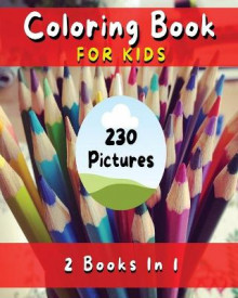 COLORING BOOK FOR KIDS - Fun, Simple And Educational Pages With 230 Pictures To Paint ! (English Language Edition) av Mr Walt Pages (Heftet)