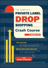 Omslag - The Complete Private Label/Dropshipping Crash Course [3 in 1]