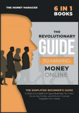 Omslag - The Revolutionary Guide to Making Money Online [6 in 1]