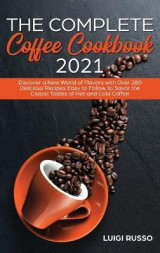 Omslag - The Complete Coffee Cookbook 2021