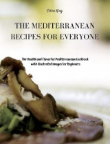 Omslag - The Mediterranean Recipes for Everyone