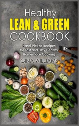 Omslag - Healthy Lean and Green Cookbook