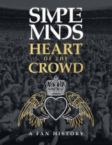Omslag - The Simple Minds - Heart Of The Crowd
