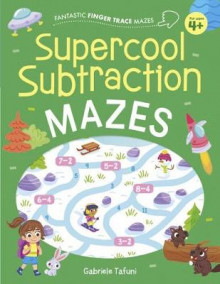 Fantastic Finger Trace Mazes: Supercool Subtraction Mazes av Catherine Casey (Heftet)