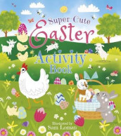 Super-Cute Easter Activity Book av Sam Loman (Heftet)