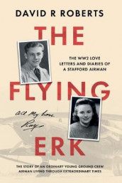 The Flying Erk av David R Roberts (Heftet)