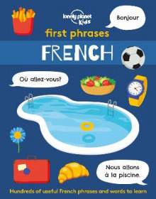 First Phrases - French av Lonely Planet Kids (Heftet)