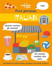 First Phrases - Italian av Lonely Planet Kids (Heftet)