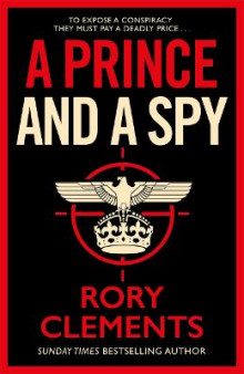 A Prince and a Spy av Rory Clements (Innbundet)