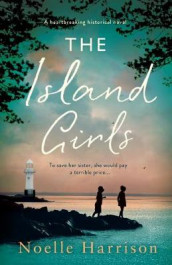 The Island Girls av Noelle Harrison (Heftet)
