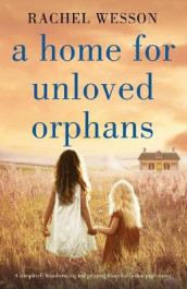 A Home for Unloved Orphans av Rachel Wesson (Heftet)