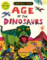 Omslag - Curious Kids: Age of the Dinosaurs