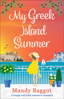 My Greek Island Summer av Mandy Baggot (Heftet)