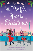 A Perfect Paris Christmas av Mandy Baggot (Heftet)