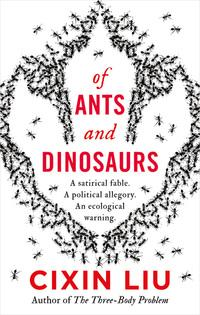 Of ants and dinosaurs av Cixin Liu (Heftet)