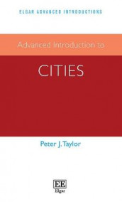 Advanced Introduction to Cities av Peter J. Taylor (Innbundet)