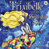 Trixibelle and the Birthday Spell av Libby Edwards (Heftet)