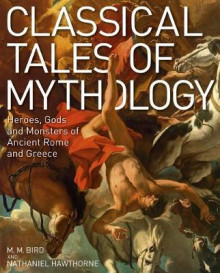 Classical Tales of Mythology av Thomas Bulfinch og Nathaniel Hawthorne (Innbundet)