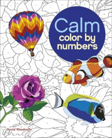 Calm Color by Numbers av David Woodroffe (Heftet)
