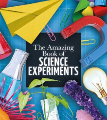 The Amazing Book of Science Experiments av Thomas Canavan (Heftet)