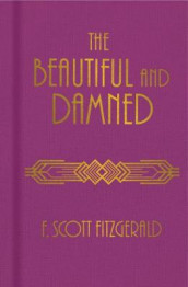 The Beautiful and Damned av F. Scott Fitzgerald (Innbundet)