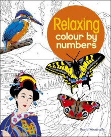 Relaxing Colour by Numbers av David Woodroffe (Heftet)