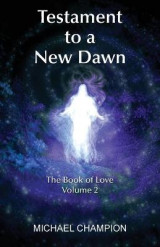 Omslag - Testament to a New Dawn: The Book of Love 2