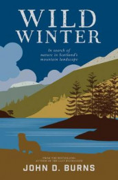 Wild Winter av John D. Burns (Heftet)
