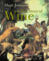 The story of wine av Hugh Johnson (Innbundet)