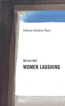 Women Laughing av Michael Wall (Heftet)