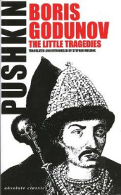 Boris Gudunov and the Little Tragedies av Aleksander Pushkin (Heftet)