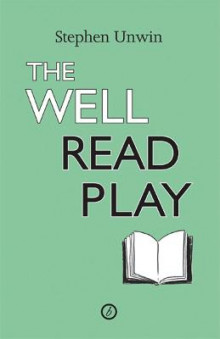 The Well Read Play av Stephen Unwin (Heftet)