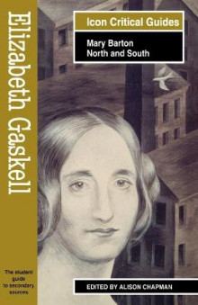 Elizabeth Gaskell - Mary Barton/North and South av Alison Chapman (Heftet)