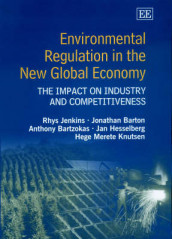 Environmental Regulation in the New Global Economy av Jonathan R. Barton, Anthony Bartzokas, Jan Hesselberg, Rhys Jenkins og Hege Merete Knutsen (Innbundet)