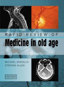 Rapid Review of Medicine in Old Age av Michael Vassallo og Stephen Allen (Heftet)
