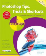 Omslag - Photoshop Tips, Tricks & Shortcuts in Easy Steps
