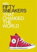 Omslag - Fifty Sneakers That Changed the World