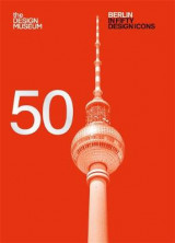 Omslag - Berlin in Fifty Design Icons