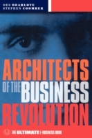 Architects of the Business Revolution av Des Dearlove og Steve Coomber (Heftet)