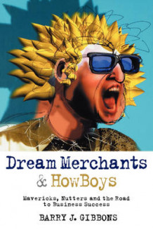 Dream Merchants and Howboys av Barry J. Gibbons (Heftet)